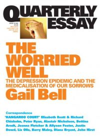 Quarterly Essay - The Worried Well